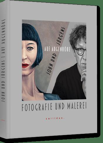Bildband · Auf Augenhöhe   John und Jürgens · Fotografie und Malerei · Katalog / Kunstband / Ausstellungskatalog / Buch